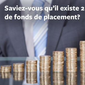 Fonds mutuels ou Fonds distincts?