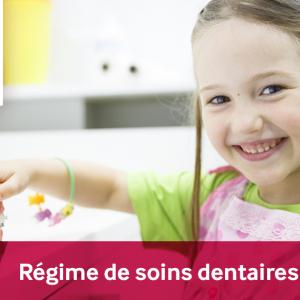 Nouveau produit : Régime de soins dentaires autonome